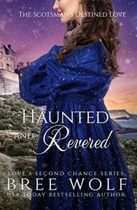 Haunted & Revered: The Scotsman's Destined Love