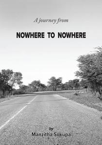 A journey from nowhere to nowhere
