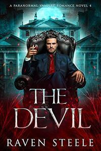 The Devil: A Paranormal Vampire Romance Novel