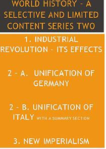 WORLD HISTORY – A SELECTIVE AND LIMITED CONTENT SERIES TWO