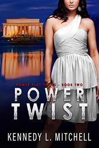 Power Twist: Power Play Series Book 2