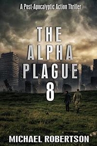 The Alpha Plague 8