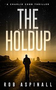 The Holdup: