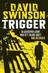 Trigger: The gritty new thriller by a former DC Major Crimes detective