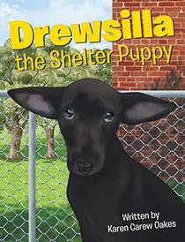 Drewsilla the Shelter Puppy