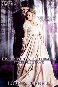 His Temptress, His Torment