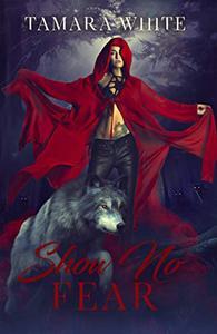 Show No Fear: A Reverse Harem Romance Story