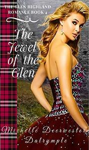 The Jewel of the Glen: The Glen Highland Romance