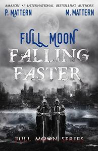 Full Moon Falling Faster