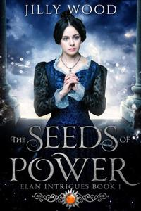 The Seeds of Power