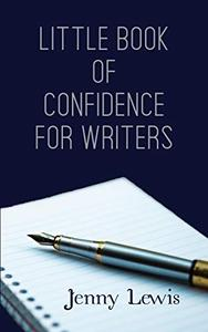 Little Book of Confidence for Writers