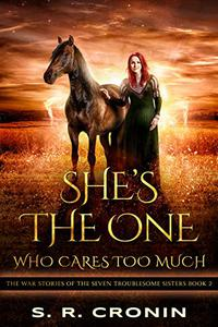 She's the One Who Cares Too Much