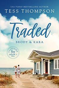 Traded: Brody and Kara