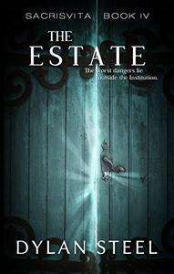 The Estate: A Young Adult Dystopian Series