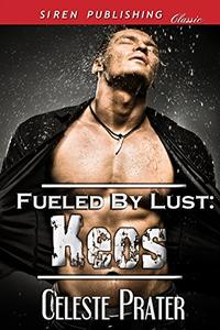 Fueled by Lust: Keos
