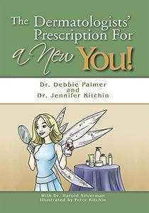The Dermatologists' Prescription for a New You!