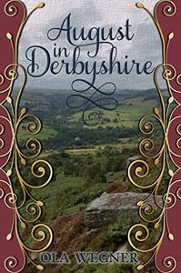 August in Derbyshire