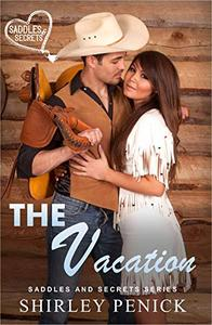 The Vacation: Saddles and Secrets Short Story