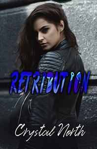 Retribution: A Vengeance Novel