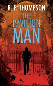 The Pavilion Man