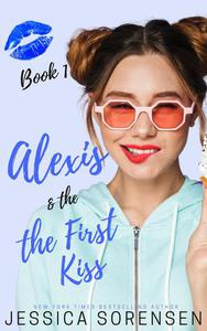 Alexis & the First Kiss