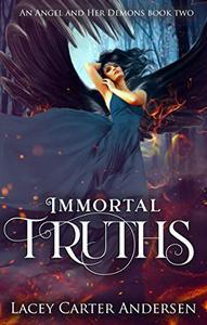 Immortal Truths: A Paranormal Reverse Harem Romance
