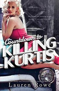 Countdown to Killing Kurtis