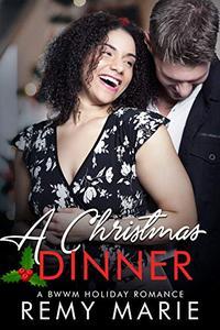A Christmas Dinner: A BWWM Holiday Romance