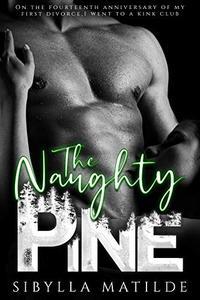 The Naughty Pine