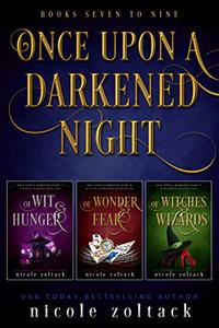Once Upon a Darkened Night: Books 7-9
