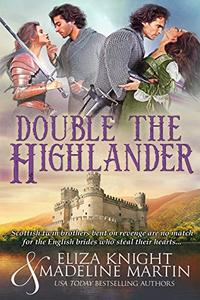 Double the Highlander