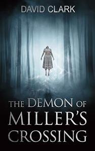 The Demon of Miller's Crossing