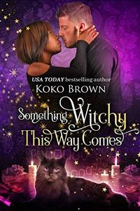 Something Witchy This Way Comes: