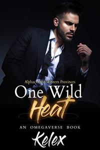 One Wild Heat: An MPREG Omegaverse Book