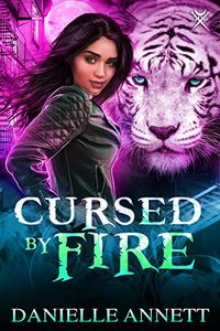 Cursed by Fire: An Urban Fantasy Novel
