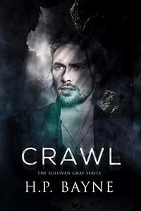 Crawl (The Sullivan Gray Series
