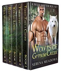 Wolves of Gypsum Creek:
