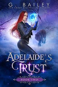 Adelaide's Trust: An Paranormal Reverse Harem Novel