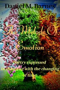 The Melody of Emotion: Poetry Expressed in Changing with the changing of time