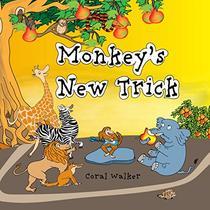 Monkey's New Trick: (Animal Bedtime Story for Kids)