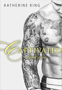 Captivated: Stile Before: Book One