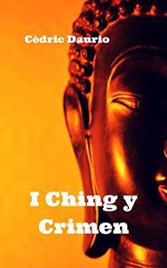I Ching y Crimen