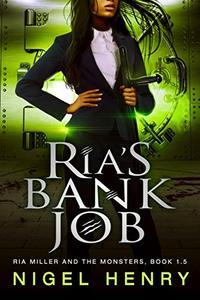 Ria's Bank Job