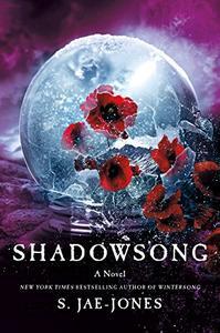 Shadowsong: A Novel