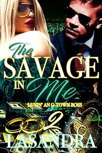 The Savage In Me Luvin An O-Town Boss 2