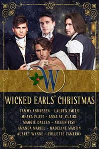 Wicked Earls' Christmas: Regency Romance