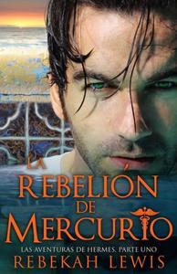 La Rebelión de Mercurio