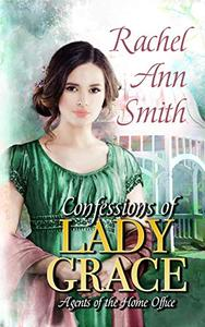 Confessions of Lady Grace: Steamy Historical Regency Romance