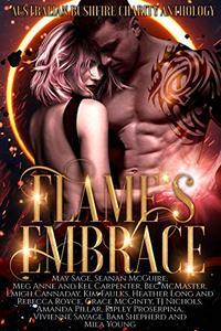 Flame's Embrace: An Australian Bushfire Charity Anthology