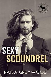 Sexy Scoundrel: A Hero Club Novel
